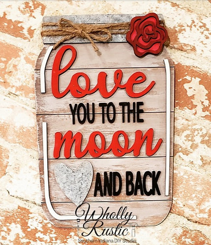 Love You to the Moon sign kit!