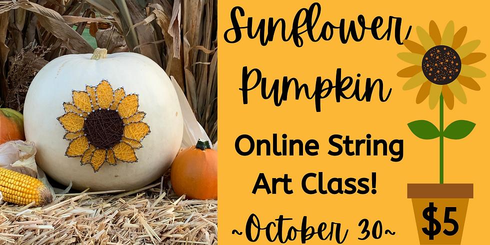 Online Sunflower Pumpkin String Art Class!