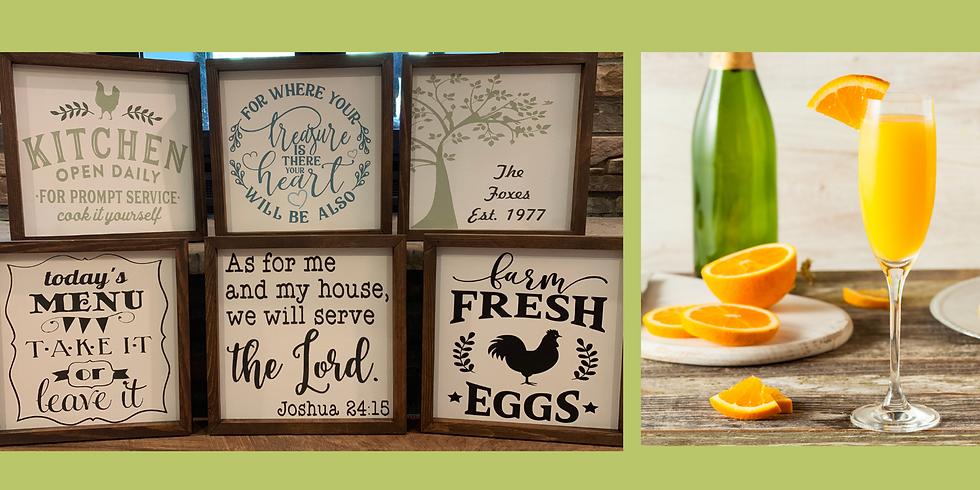 Mimosas & Mini Signs!
