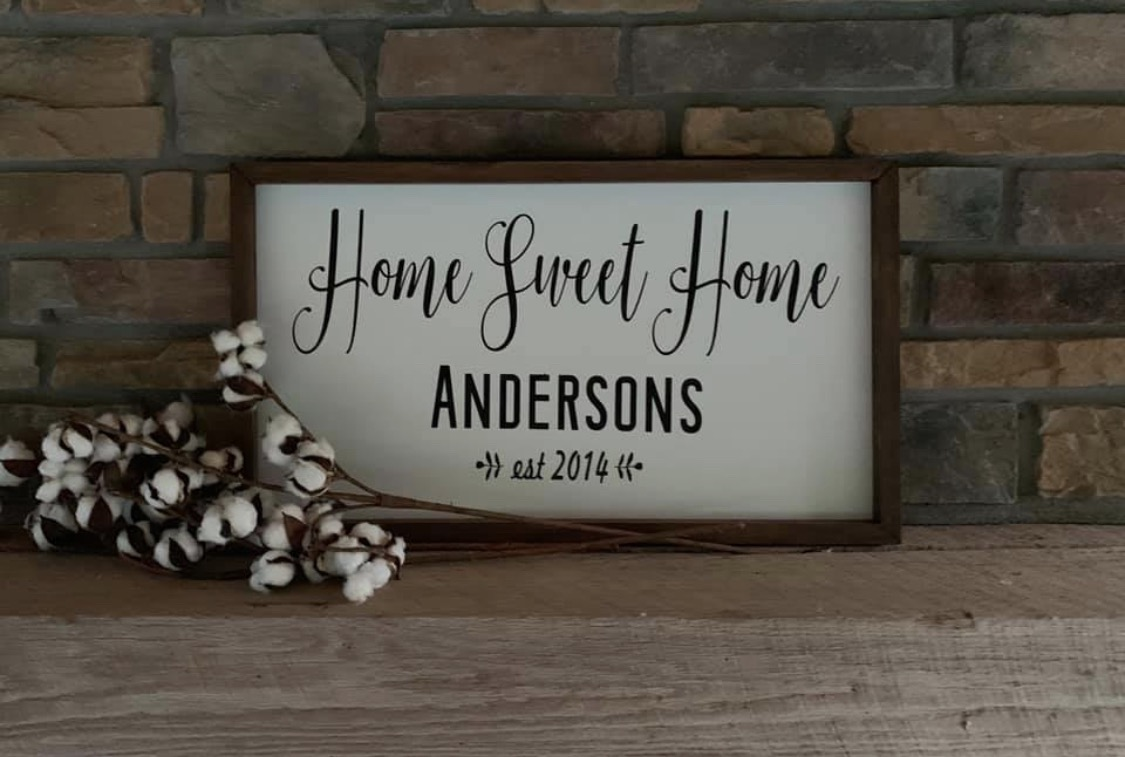 Home Sweet Home Family Sign!