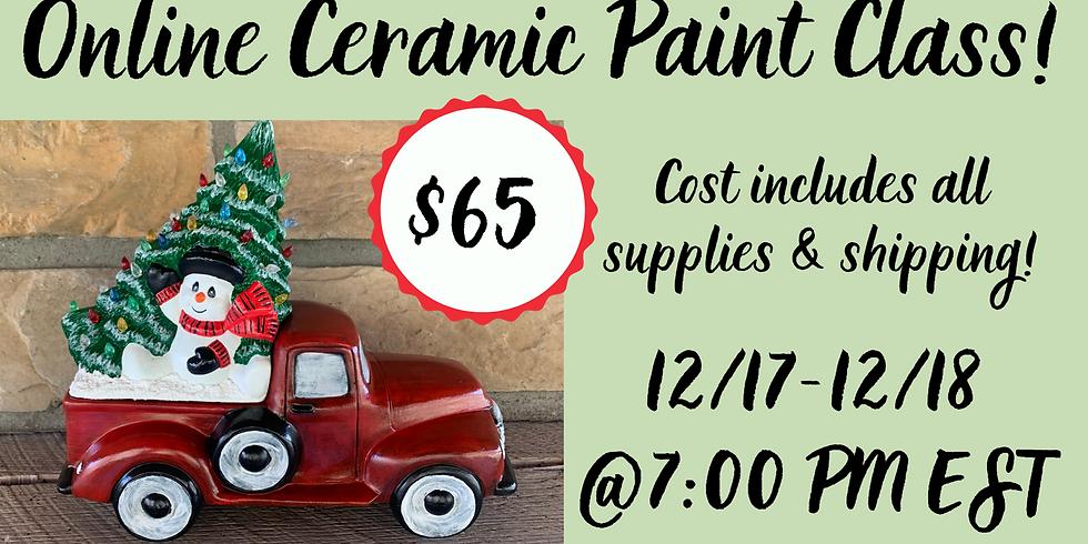 ONLINE Ceramic Truck Painting!