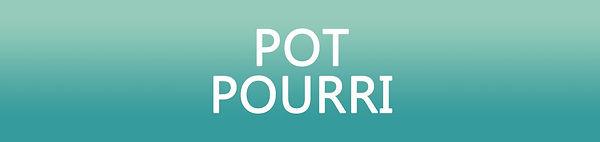 Pot-Pourri.jpg