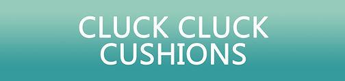 Cluck-Cluck-Cushions-Header.jpg