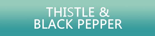 Thistle-Black-Pepper-Header.jpg