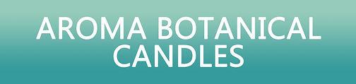 Aroma-Botanical-Candles-Header.jpg