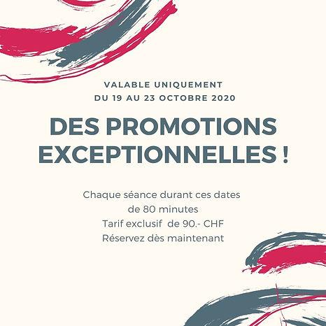 Promotion exclusives Du 19 au 23 octobre