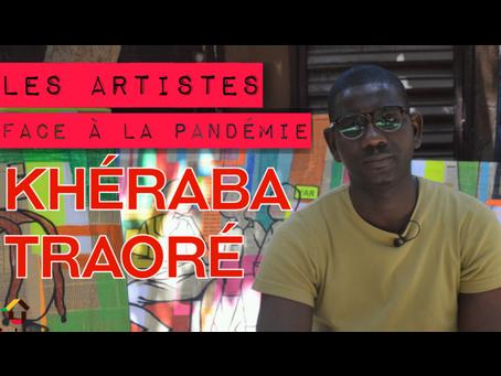 Khéraba Traoré, un artiste face à la pandémie !