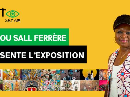 """Astou Sall Ferrère présente l'exposition """"Bët set na"""" Ouvrons les yeux !"""