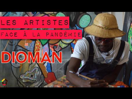 Dioman, un artiste face à la pandémie !