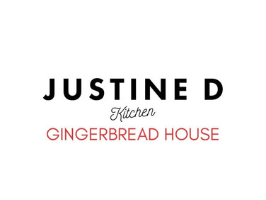 JUSTINE D. KITCHEN - GINGERBREAD HOUSE