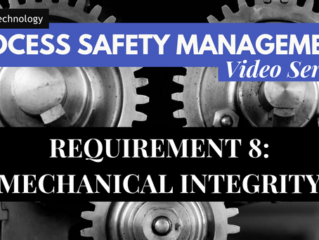Requirement 8 of PSM - Mechanical Integrity