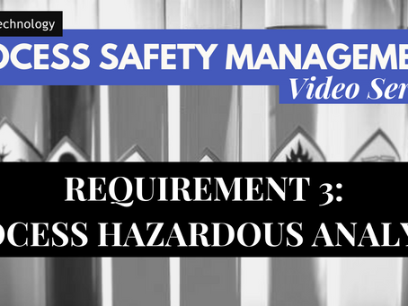 Requirement 3 of PSM - Process Hazardous Analysis (PHA's)