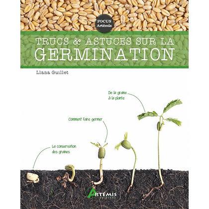 Trucs & Astuces sur la Germination - Éditions Artémis