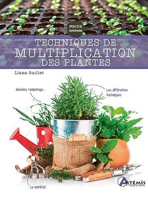 Techniques de multiplication des plantes - Éditions Artémis