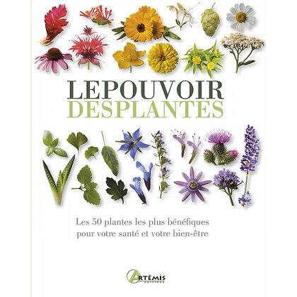 Le Pouvoir des Plantes - Éditions Artémis