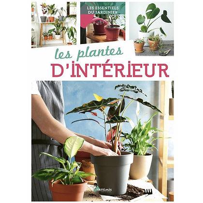 Les Plantes d'Intérieur - Éditions Artémis