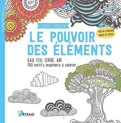 Colorie-thérapie - Le pouvoir des éléments - Éditions Artémis
