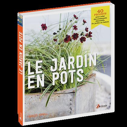 Le Jardin en Pots - Éditions Artémis
