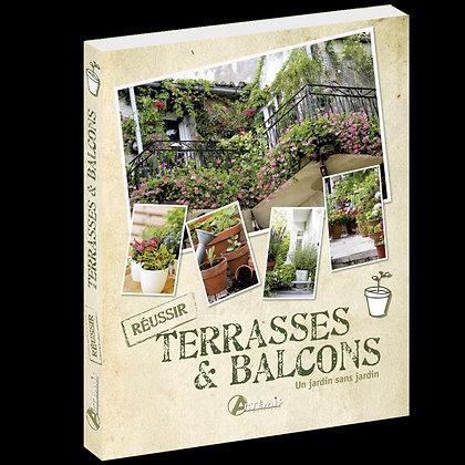 Terrasses & balcons : un jardin sans jardin