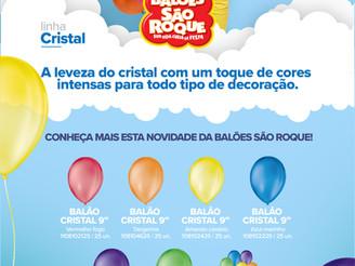 Balões São Roque lança nova linha de balões: Cristal