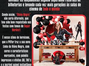 A sócia-apoiadora Piffer, lança tema para festas da Viúva Negra