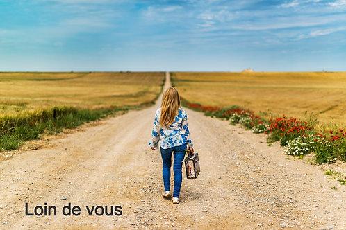 Song Title: Loin de vous