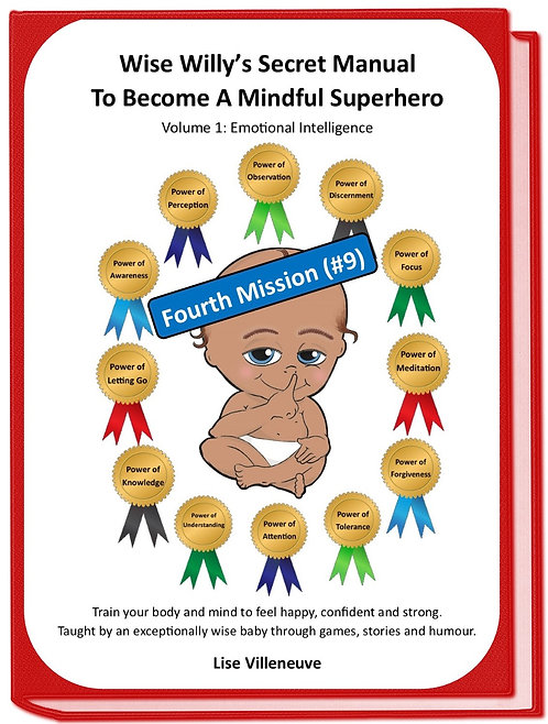 Mission#9 (Fourth one)Wise Willy's Secret Manual to Become a Mindful Superhero
