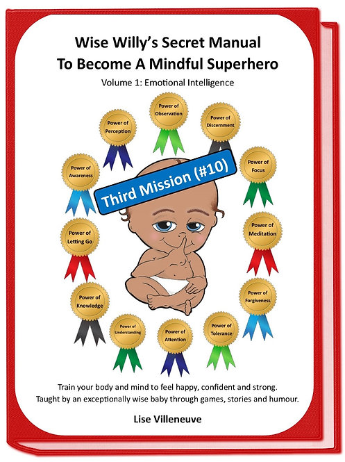 Mission#10 (Third one)Wise Willy's Secret Manual to Become a Mindful Superhero