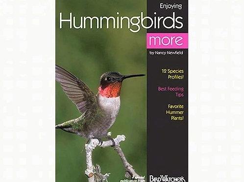 Enjoying Hummingbirds More