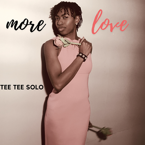 More Love Tee Tee Solo Official Artwork.