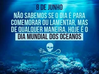 Dia Mundial dos Oceanos - World Oceans Day