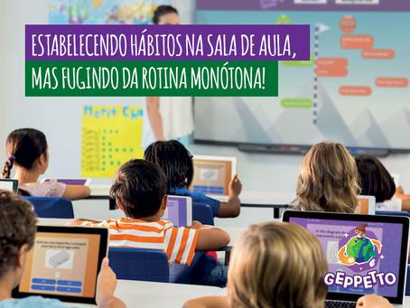 Estabelecendo hábitos na sala de aula, mas fugindo da rotina monótona!