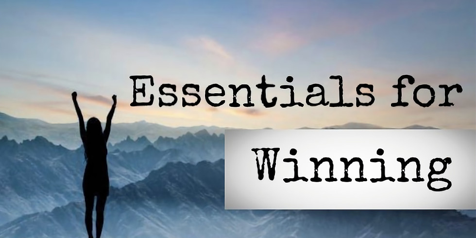 The Essentials for Winning...being Future oriented