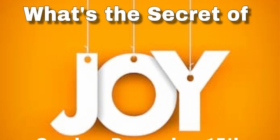 What's the Secret of Joy