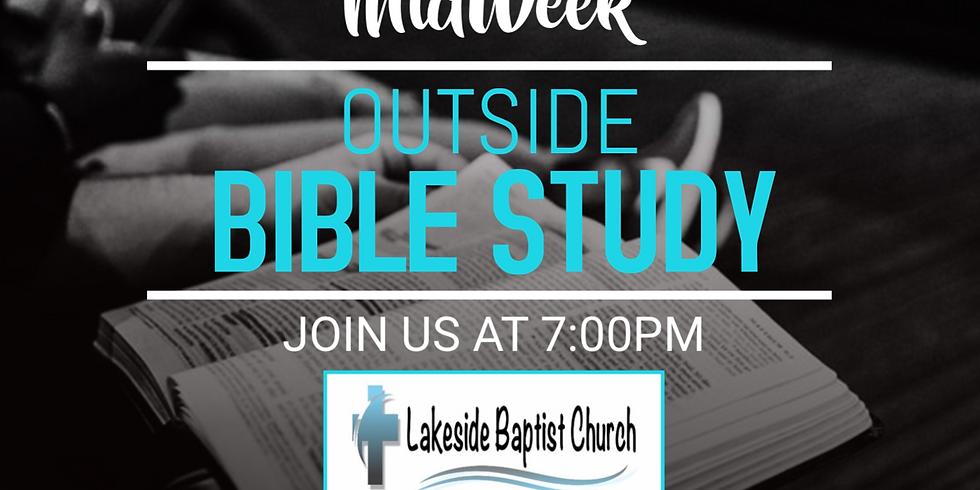MidWeek Outside Bible Study