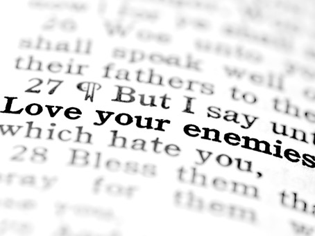 The Command to Love Our Enemies
