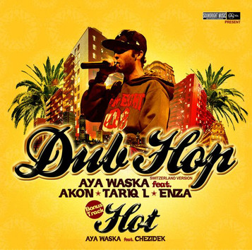 """SINGLE AYA WASKA """"Dub hop"""" 2008"""