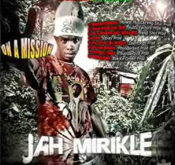 "SINGLE JAH MIRIKLE ""Militant weapon"" 2011"