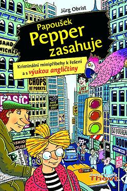 Papoušek Pepper zasahuje
