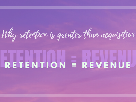 RETENTION = REVENUE. Why retention is greater than acquisition - Review.