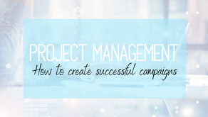 Project Management: How to create successful campaigns - Review.
