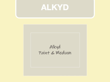 Alkyd Paint & Medium