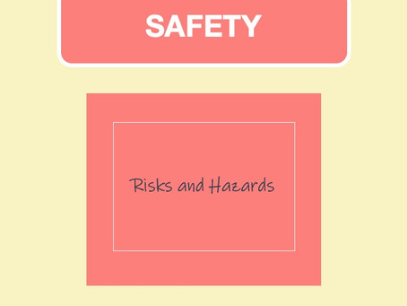 Risks & Hazards