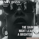 The Darkest night leads to a brighter da