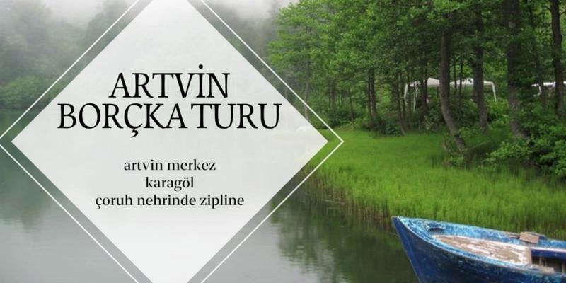 Artvin Borçka Turu