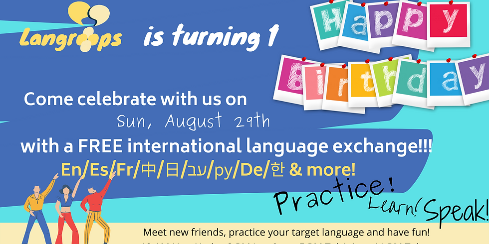 BIRTHDAY PARTY - Online language exchange - ALL LANGUAGES!