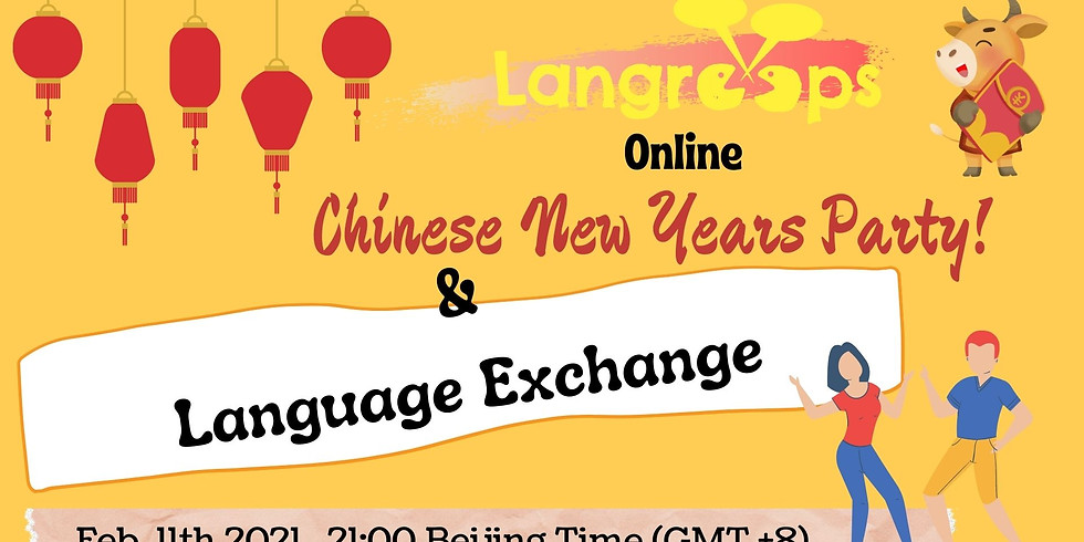 Chinese New Years Party & Online Language Exchange - ALL LANGUAGES!