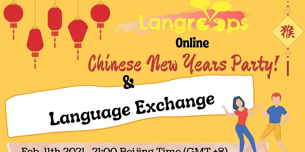 Chinese New Years Party & Language Exchange - ALL LANGUAGES!