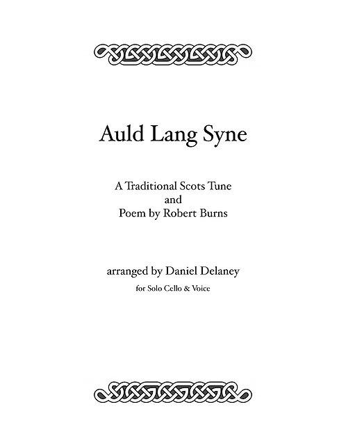 Auld Lang Syne - trad. arranged by Daniel Delaney
