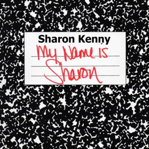 My Name Is Sharon - SharonKenny 2011
